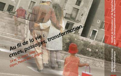 Colloque 2006 – Au fil de la vie : crises, passages, transformation…
