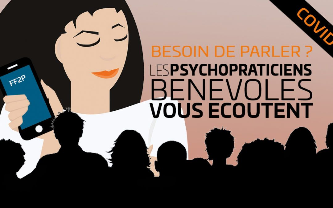 COVID 19 – Les psychopraticiens bénévoles vous écoutent