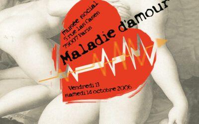 Colloque 2006 – Maladie d'amour