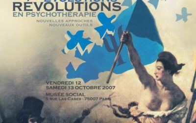Colloque 2007 – Evolutions, révolutions en psychothérapie