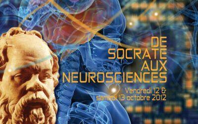 Colloque 2012 – De Socrate aux neurosciences