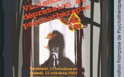 Colloque 2002 – Violence, dépression et psychothérapie