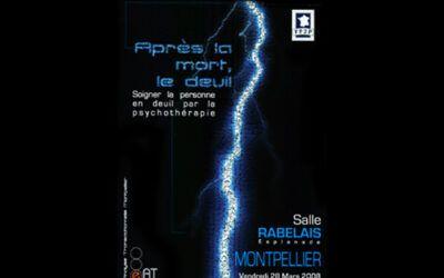 Colloque 2008 – Montpellier – Après la mort, le deuil