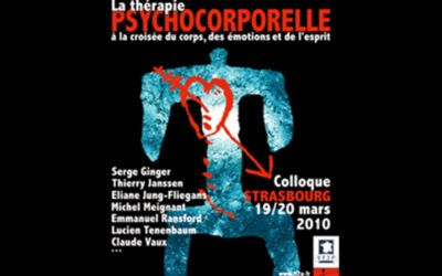 Colloque 2010 – La thérapie psychocorporelle