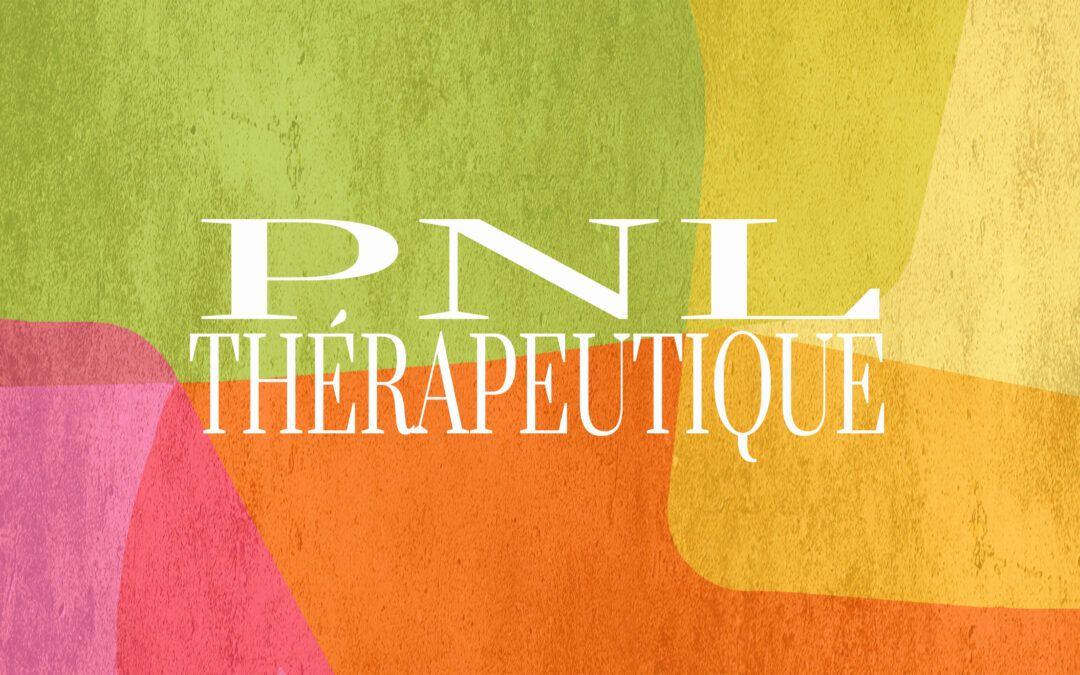 La Programmation Neurolinguistique thérapeutique