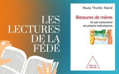 Lecture : Blessures de mères, de Paula Thorès Riand